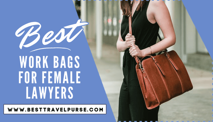 Best Work Bags For Female Lawyers