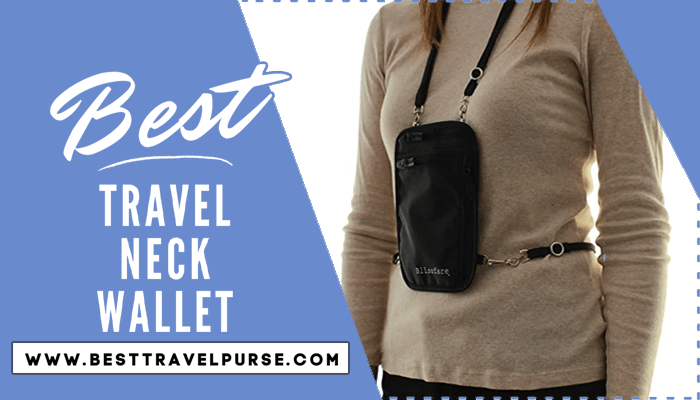 Top 10 Best Travel Neck Wallet Review & Buying Guide