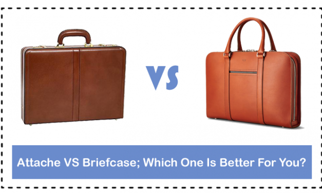 Attache VS Briefcase; Which One Is Better For You?