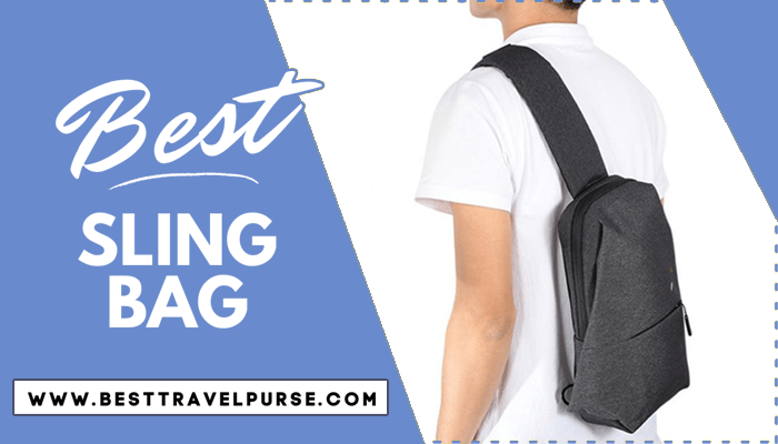 Best Sling bag For Travel Top10 Reviews & Buying Guide