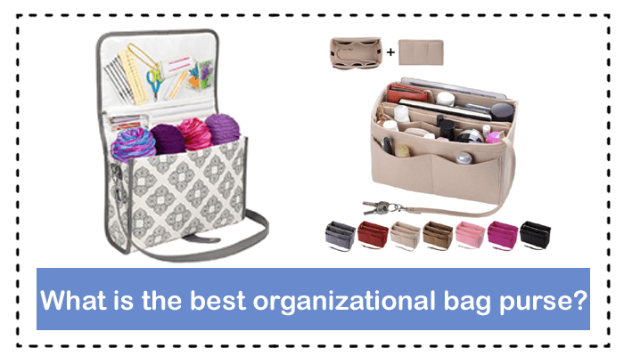 What is the best organizational purse?