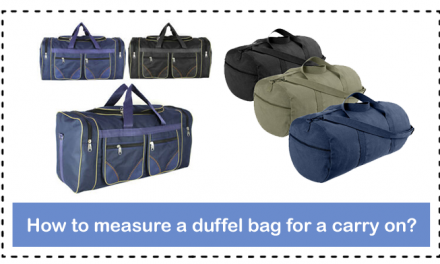How to measure a duffel bag for a carry on?