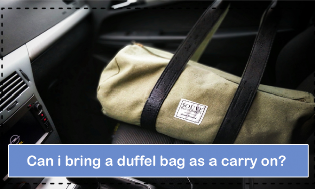 What About Can I Bring A Duffel Bag As A Carry On