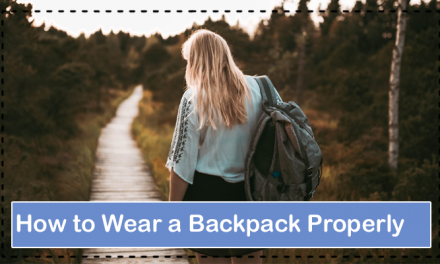How to Wear a Backpack Properly-Right Way